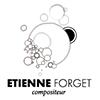 Etienne FORGET Compositeur